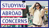 study abroad initial concerns