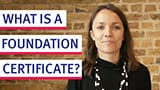 What is a Foundation Certificate